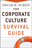 The Corporate Culture Survival Guide (J-B Warren Bennis Series)