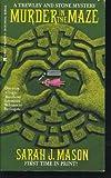 Murder in the Maze, Sarah J. Mason, 0425137953