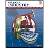 Oil and Gas Industry : : OSHA Regulations from Parts 1903, 1904, 1910 and 1926: Including---Selected Subparts and Letters of Interpretation, , 1599591375