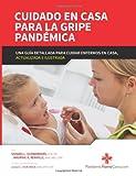 Cuidado en Casa para la Gripe Pandemica, Sandra Schwanberg and Maurine Renville, 1492765945