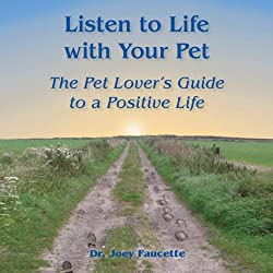Listen to Life with Your Pet