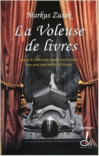 La Voleuse De Livres French Edition Markus Zusak