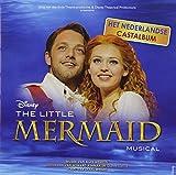 The Little Mermaid - Original Dutch Cast Recording 2012