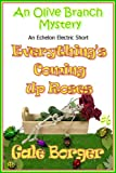 Everything's Coming Up Roses (An Olive Branch Mystery Book 6)