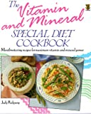 Vitamin and Mineral Special Diet Cookbook, Judy Ridgway, 0722518862