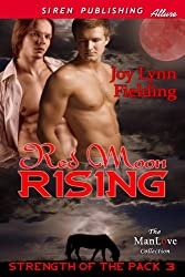 Red Moon Rising [Strength of the Pack 3] (Siren Publishing Allure ManLove)