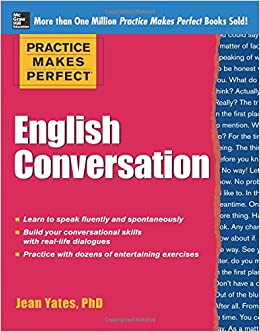 practice makes perfect english conversation practice makes perfect series pdf