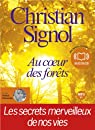 Au coeur des forêts: Audio livre 1 CD MP3 - 609 Mo par Signol
