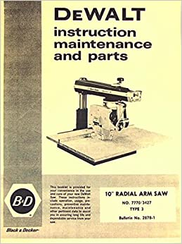 Dewalt Radial Arm Saw 7770 Manual Transmission - livinsquared