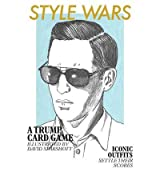 [(Style Wars: A Trump Card Game)] [ Illustrated by David Sparshott ] [April, 2013]