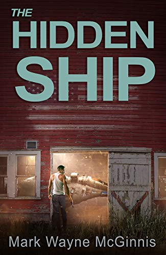 The Hidden Ship by [McGinnis, Mark Wayne]
