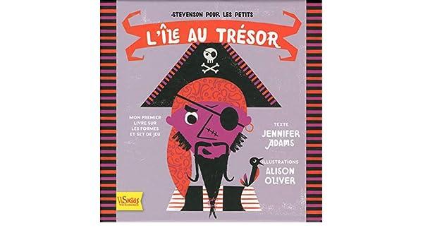 Carte Au Tresor New Bone.Coffret L Ile Au Tresor French Edition Jennifer Adams