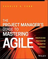 The Project Manager's Guide to Mastering Agile Front Cover