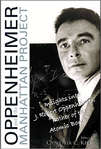 Oppenheimer And The Manhattan Projectinsights Into J Robert