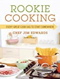 Best Home Comforts Books For College Students - Rookie Cooking: Every Great Cook Has to Start Review