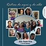 Rostros de aquí y de allá (Spanish Edition)