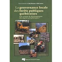 La gourvernance locale des forêts publiques québécoises