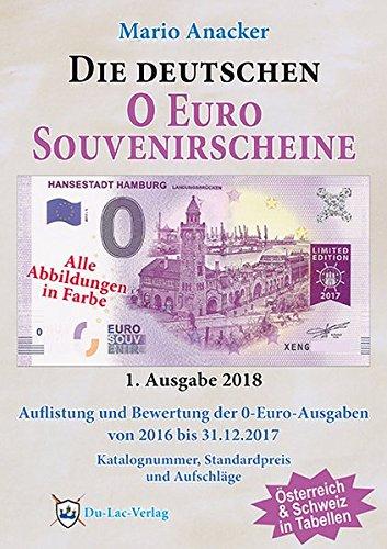 Die deutschen 0 Euro Souvenirscheine: 1. Ausgabe 2018