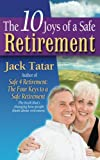 img - for The 10 Joys of a Safe Retirement book / textbook / text book