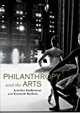 img - for Philanthropy and the Arts book / textbook / text book
