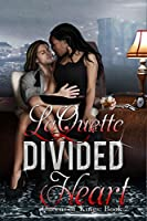 Book 2: DIVIDED HEART