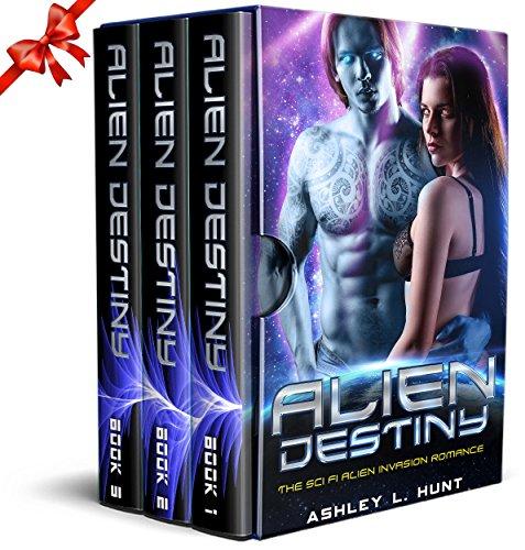 Alien Romance Box Set: Romantic Suspense: Alien Destiny: SciFi Alien Romance Adventure Romantic Suspense Trilogy (Complete Series Box Set Books 1-3) by [Hunt, Ashley L.]