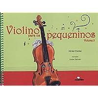 Violino Para os Pequeninos (Volume 2)