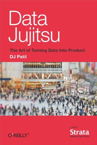 Amazon data jujitsu the art of turning data into product ebook data jujitsu the art of turning data into product by patil dj fandeluxe Choice Image