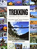 Treakking - Historia, Tecnicas y Lugares (Spanish Edition)