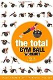 Total Gym Ball Workout