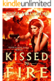 Kissed by Fire (Sunwalker Saga Book 2)