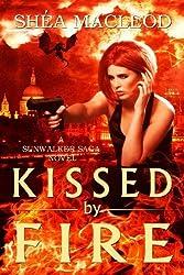 Kissed by Fire (Sunwalker Saga)