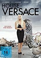 House of Versace - Ein Leben f�r die Mode