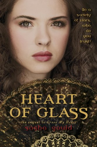 Heart of Glass by [Gould, Sasha]