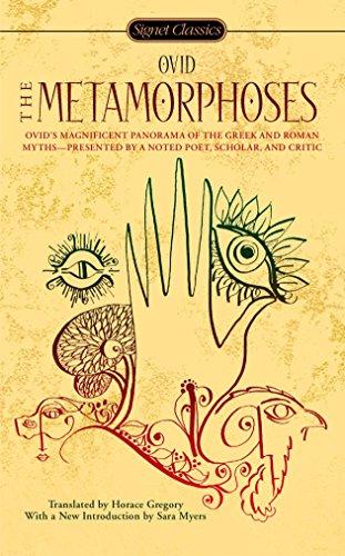 The Metamorphoses (Signet Classics) (Ovid Metamorphoses Best Translation)