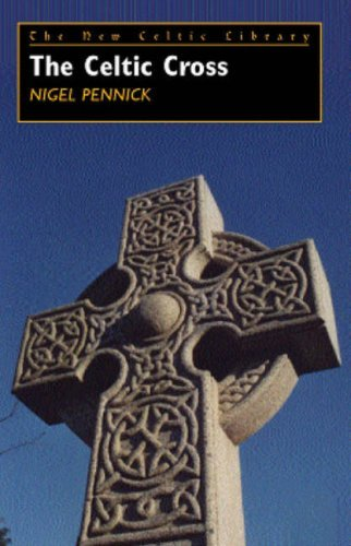 The Celtic Cross: New Celtic Library Series, Vol. 3