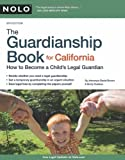 The Guardianship Book for California, Emily Doskow and David Brown, 1413313604