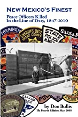 New Mexico's Finest: Peace Officers Killed in the Line of Duty, 1847-2010 Paperback