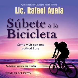Subete a la Bicicleta Audiobook