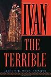 Ivan the Terrible by Robert Payne (2002-10-01)