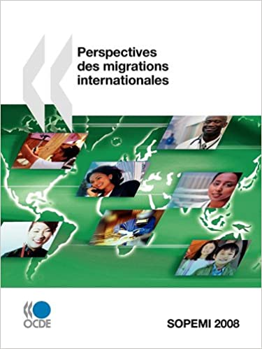 En ligne Perspectives des migrations internationales : Rapport annuel pdf ebook