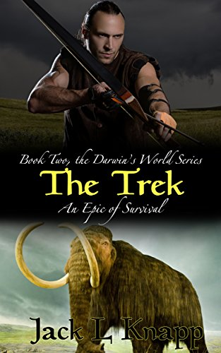 The Trek: Darwin's World, Book II (The Darwin's World Series 2) by [Knapp, Jack L]