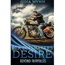 Her Dollmaker's Desire (Beyond Fairytales)