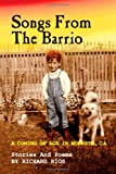 Songs of the Barrio, Richard Rios, 1477618791