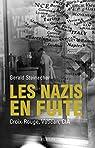 Les nazis en fuite par Steinacher