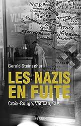 Les nazis en fuite (French Edition)