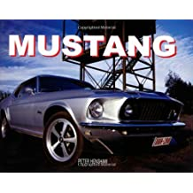 The Ultimate Encyclopedia of the Mustang (Paperback Chunkies)