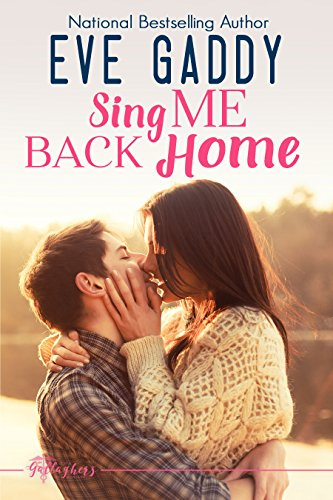 Ebook Sing Me Back Home (The Gallaghers of Montana Book 1) D.O.C