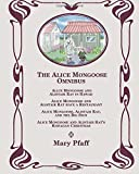 The Alice Mongoose Omnibus: Library Edition