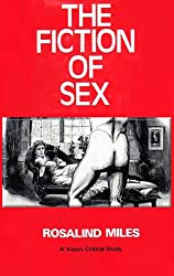 The Fiction of Sex: Themes and Functions of Sex Difference in the Modern Novel